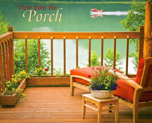 2011 calendar View of the Porch Photo courtesy of Calendars.com