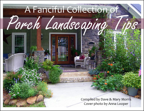 Fanciful Collection of Porch Landscaping Tips