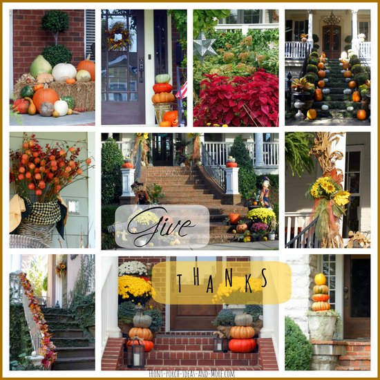 We have a collection of homes decorated for Thanksgiving. Come see on Front Porch Ideas And More