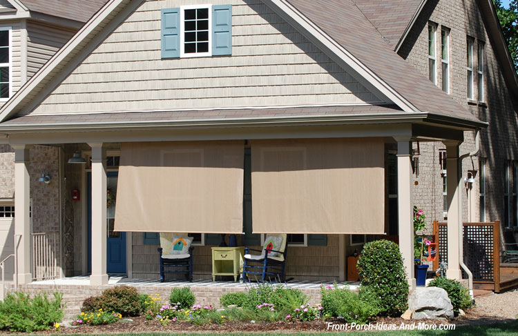 tan front porch shades on porch