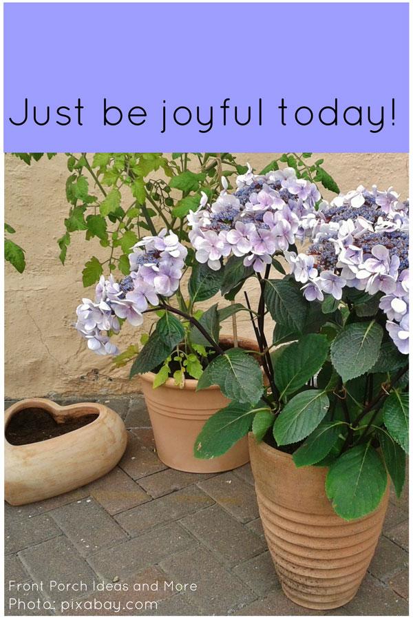 be joyful today