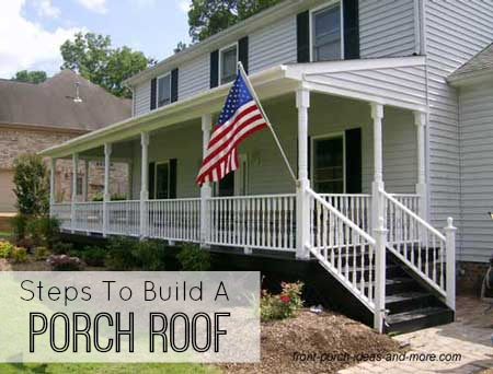 get tips for building a porch roof