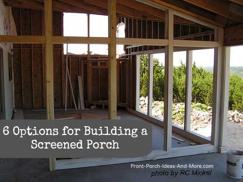 Build a screened porch to let the outside in for Front porch construction