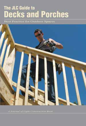 cover picture of The JLC Guide to Decks and Porches book for building porches