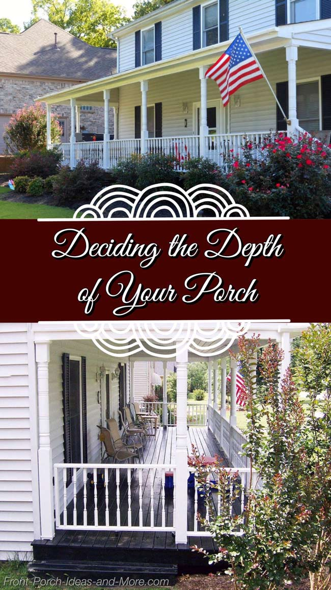 What is the best depth for your porch