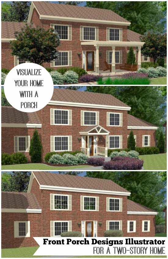 See how different styles of porches look on a two-story home by using our Porch Illustrator tool on Front Porch Ideas and More.