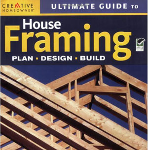 Ultimate Guide To House Framing book cover