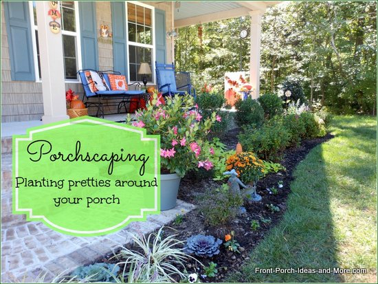 Landscaping Front Porch Ideas : Landscaping ideas around front porch our autumn
