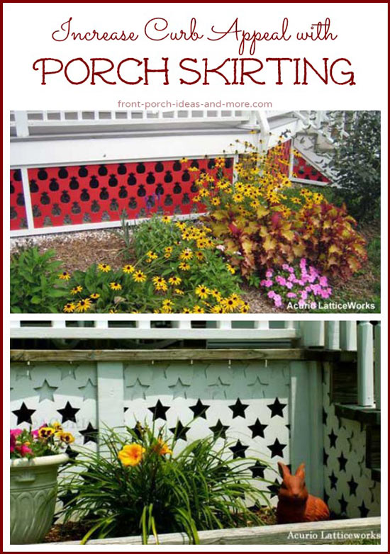 Porch skirting adds wonderful curb appeal