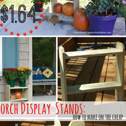 collage about making porch display stands