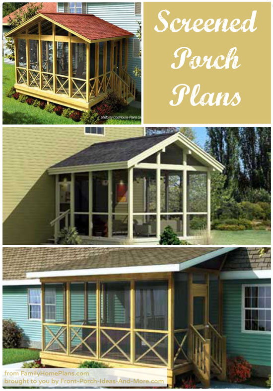 Screened in porch plans to build or modify Front porch blueprints