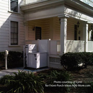 wheelchair porch lift on front porch of home
