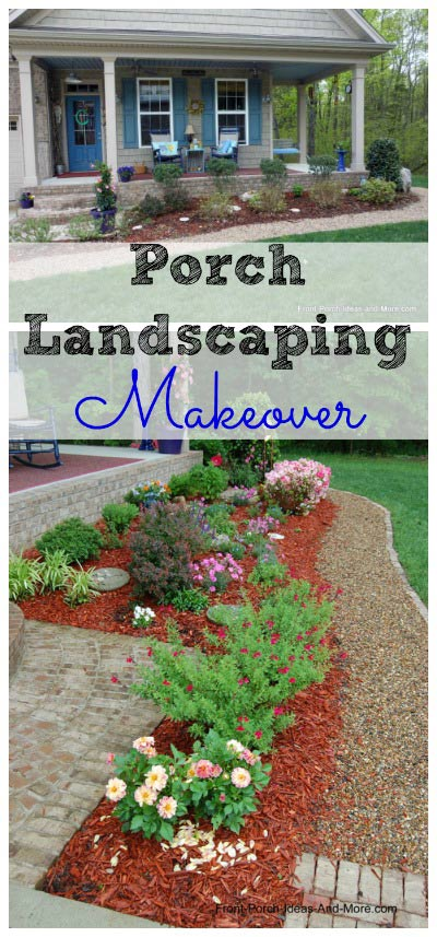 We did a makeover on our front porch landscaping.