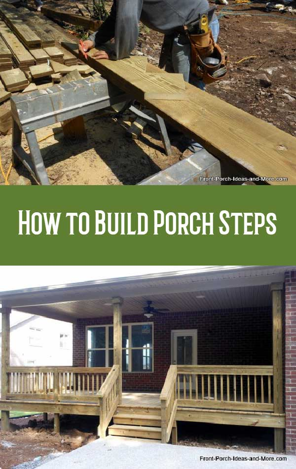 Learn how to build steps on Front Porch Ideas and More