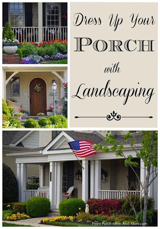 Collage Of Landscaping Pictures For Around A Porch
