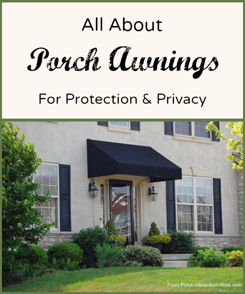 Porch awnings add privacy and security