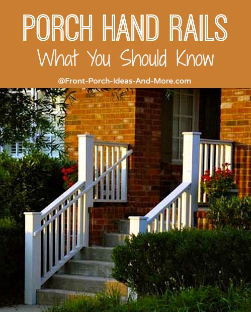 Front Porch Hand Rails - what you should know