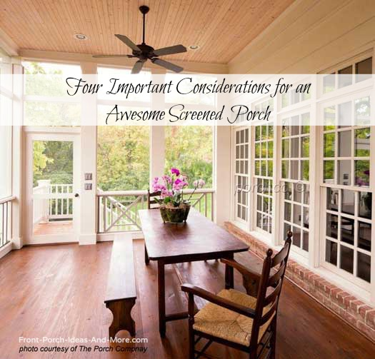 beautifully designed screened porch by The Porch Company