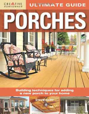 cover picture of Ultimate Porch Construction book for building porches