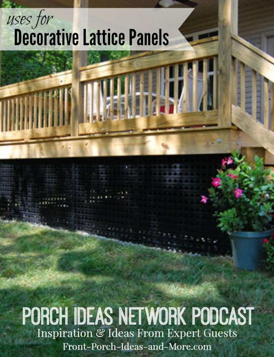 Audio Program: Using Custom Vinyl Lattice Panels for Your Porch, Deck and Interior Applications, too