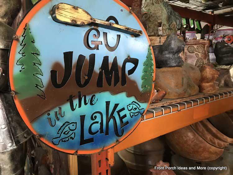 Yard Art Emporium - jump in the lake sign
