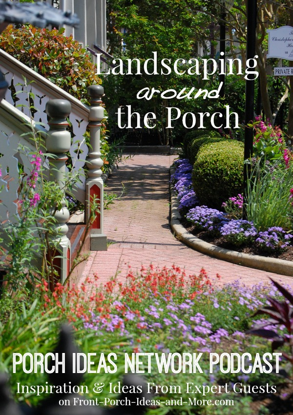 J. Paul Moore, landscape photographer, speaks with Dave and Mary and Mary about landscaping around the porch. Paul is a self-proclaimed plant nerd and an awesome photographer. Listen to our entertaining discussion.