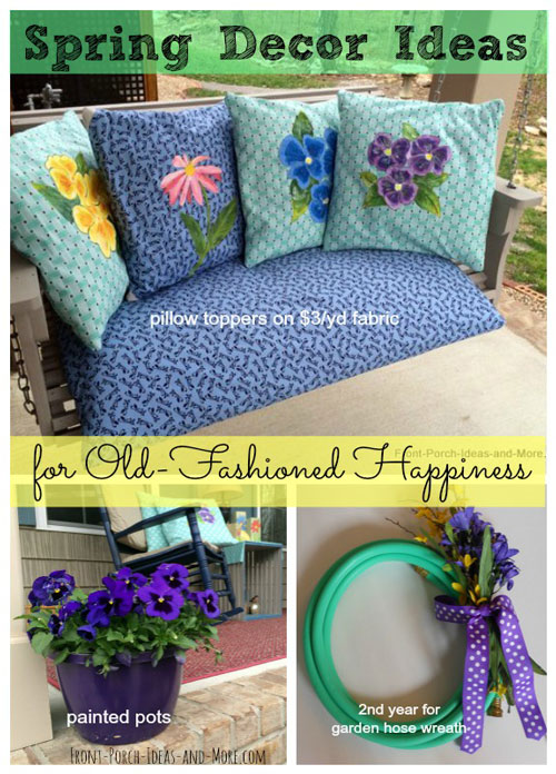 Spring decor on our front porch is cheerful, colorful and old-fashioned!