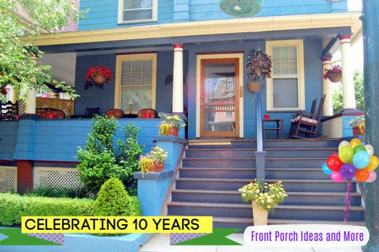 Our porch site is 10 years old