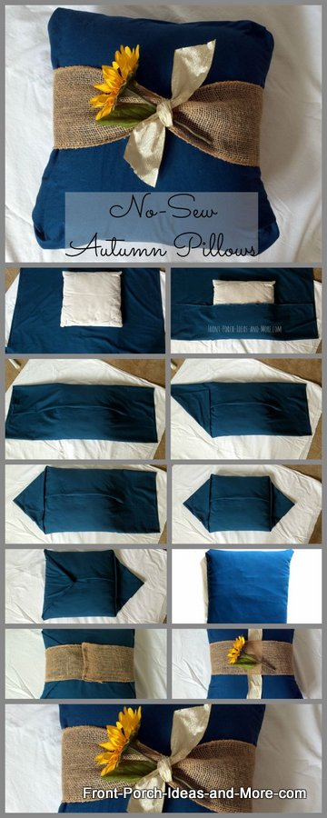 The collage shows you how to cover a pillow without any sewing. Easy to change out for the seasons.
