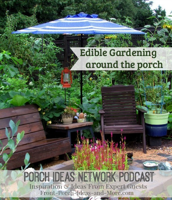 Enjoy our podcast all about edible and decorative gardening around your porch - with our special guest, Troy Marden. Troy is an award winning gardener and also a popular host on the PBS Show, Volunteer Gardener