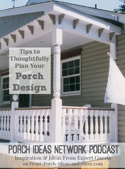 Our guest, Gregory Tatsch of Vintage Woodworks, explains the value of carefully planning your porch design before you spend a dollar.