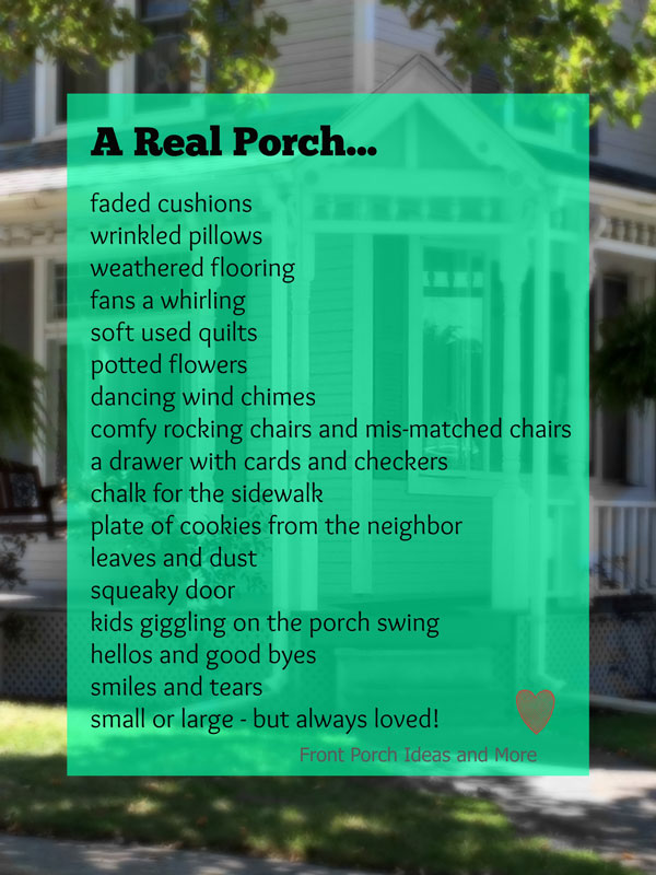 What is a real porch? One that is loved and well-used.